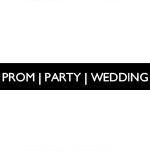 PROM | PARTY | WEDDING